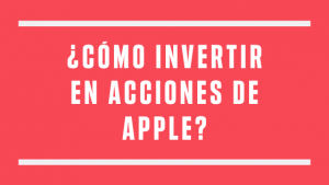 como invertir en apple